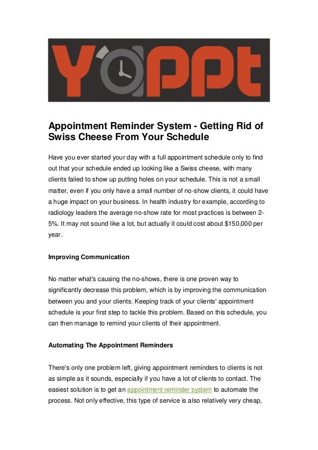 Appointment Reminder System - Getting Rid of Swiss Cheese From Your Schedule Have you ever started your day with a full ap...