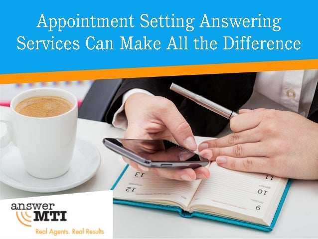 • An extension of your in-house staff that callers can speak with and schedule appointments after- hours or whenever your ...