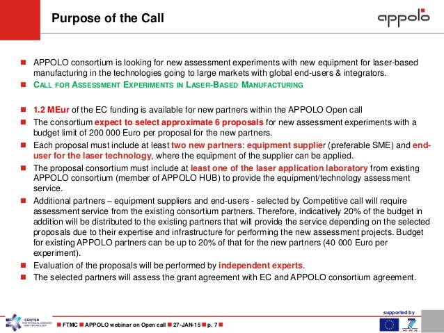 supported by  FTMC  APPOLO webinar on Open call  27-JAN-15  p. 7   APPOLO consortium is looking for new assessment e...