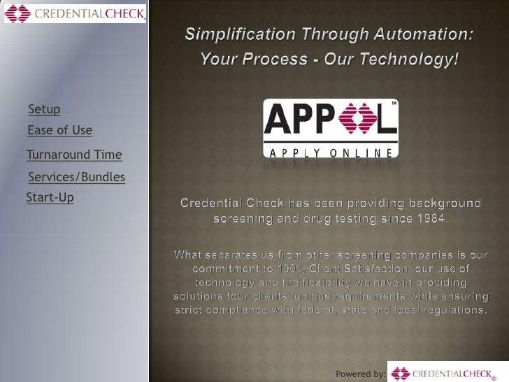 SetupEase of UseTurnaround TimeServices/BundlesStart-Up                   Powered by:
