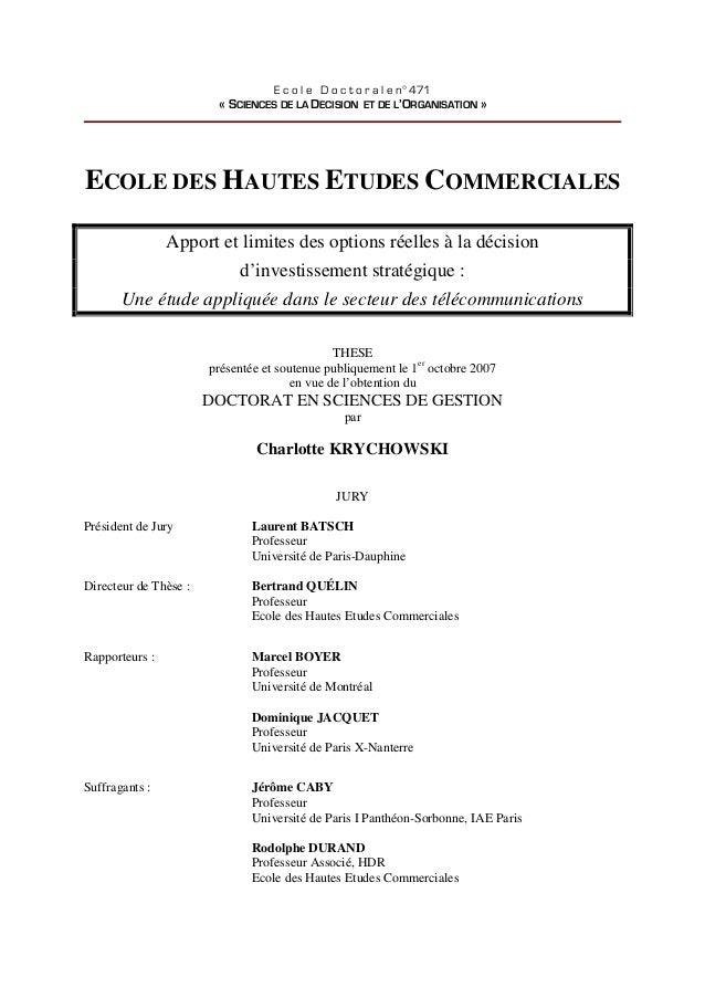 E c o l e D o c t o r a l e n° 471 « SCIENCES DE LA DECISION ET DE L'ORGANISATION » ECOLE DES HAUTES ETUDES COMMERCIALES A...