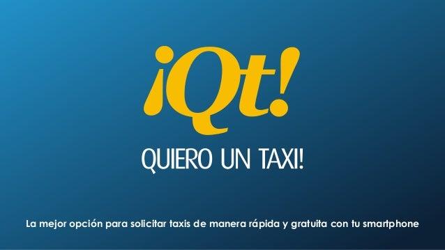 La mejor opción para solicitar taxis de manera rápida y gratuita con tu smartphone