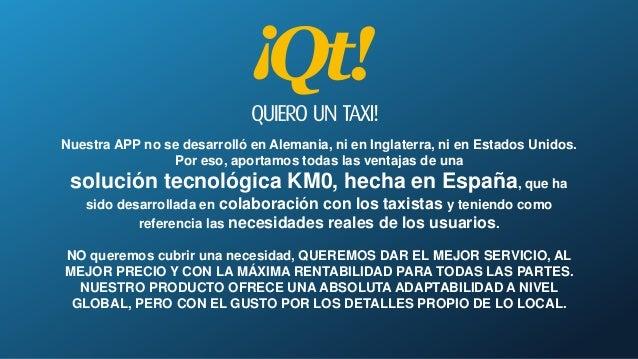 App para solicitar taxis en tu ciudad - Quiero un taxi (QT) - Proconsi Slide 3