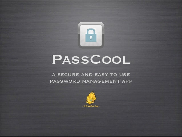 PassCool a secure and easy to usepassword management app