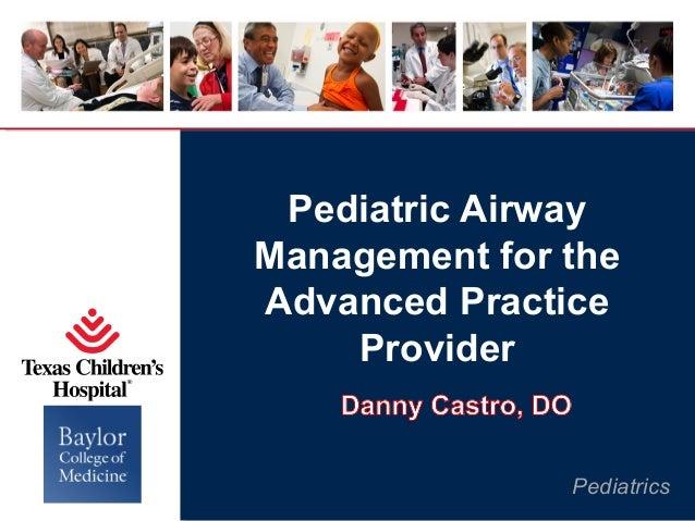 Pediatric Airway Management for the Advanced Practice Provider  Pediatrics