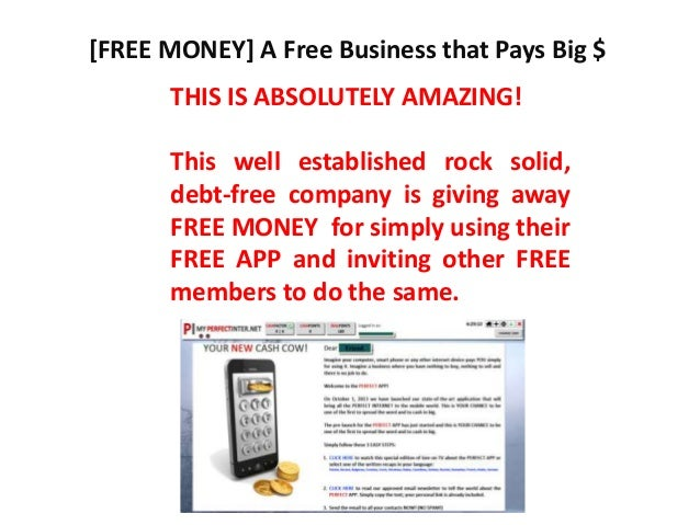[FREE MONEY] A Free Business that Pays Big $ THIS IS ABSOLUTELY AMAZING! This well established rock solid, debt-free compa...