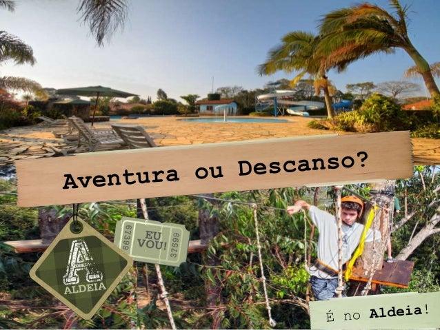 www.aldeiaeuvou.com.br/family  (11) 4784-5011
