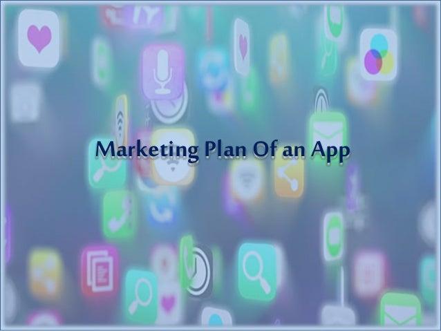Marketing Plan Of an App