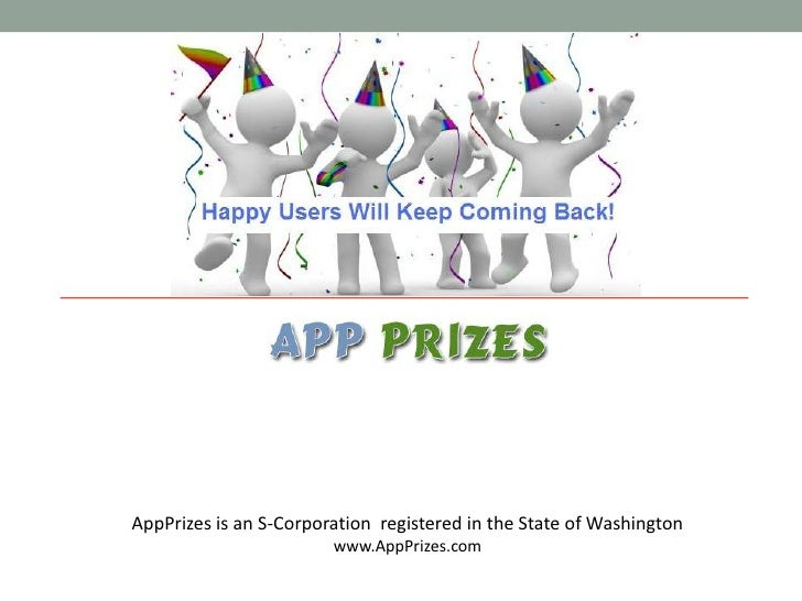 AppPrizes is an S-Corporation  registered in the State of Washington<br />www.AppPrizes.com<br />
