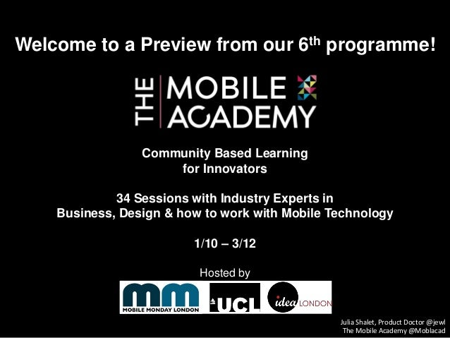 Welcome to a Preview from our 6th programme! Community Based Learning for Innovators 34 Sessions with Industry Experts in ...