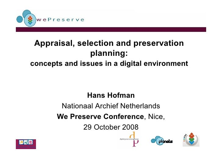 Appraisal, selection and preservation                planning: concepts and issues in a digital environment               ...