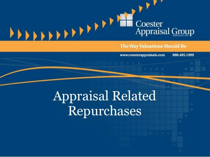 Appraisal Related Repurchases