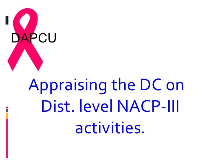 DAPCU Appraising the DC on  Dist. level NACP-III       activities.
