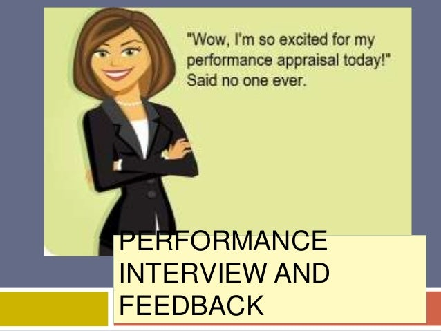 Definition of Performance Interviewinterviews between a Recurrent strategic superior in an organization and an employee th...