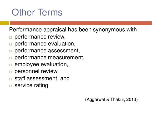 Definition of Performance Appraisal The observation and assessment of the employee performance against job-related standar...