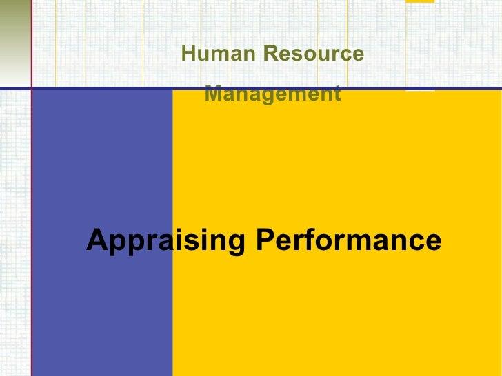 Human Resource Management Appraising Performance