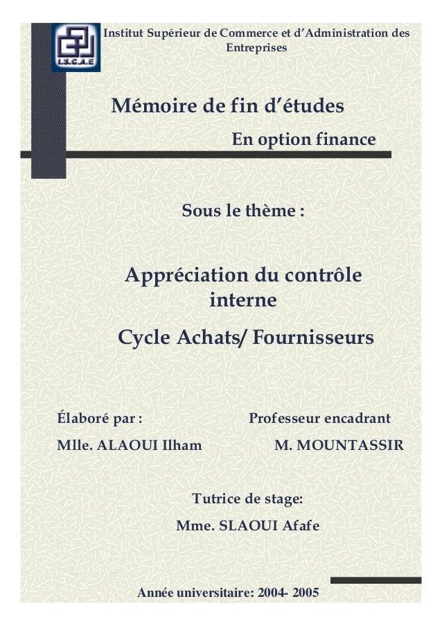 Institut Supérieur de Commerce et d'Administration des Entreprises Appréciation du contrôle interne Cycle Achats/ Fourniss...