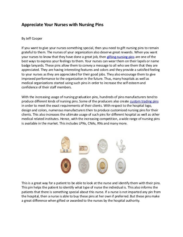 Appreciate Your Nurses with Nursing Pins By Jeff Cooper If you want to give your nurses something special, then you need t...
