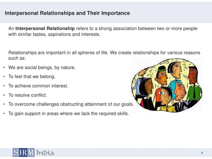the importance of interpersonal relationships essay Importance of intercultural communication essay all importance of intercultural communication and interpersonal relationships essay importance of symbols.