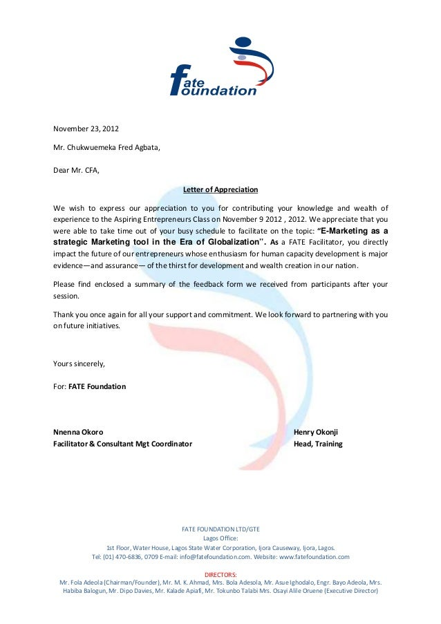 Appreciation Letter From FATE Foundation. November 23, 2012Mr. Chukwuemeka  Fred Agbata,Dear Mr. CFA, ...  Letter Of Recognition