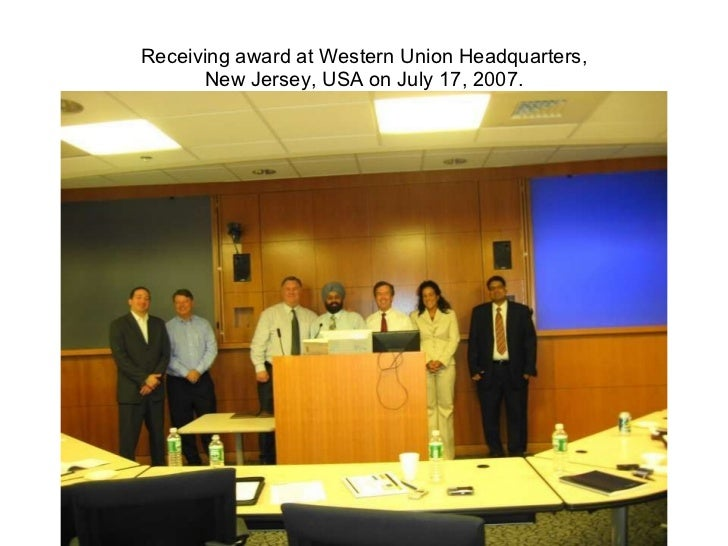 Receiving award at Western Union Headquarters, New Jersey, USA on July 17, 2007.