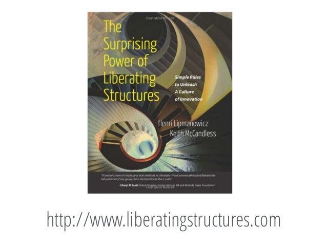 LIBERATING STRUCTURES - static1.1.sqspcdn.com
