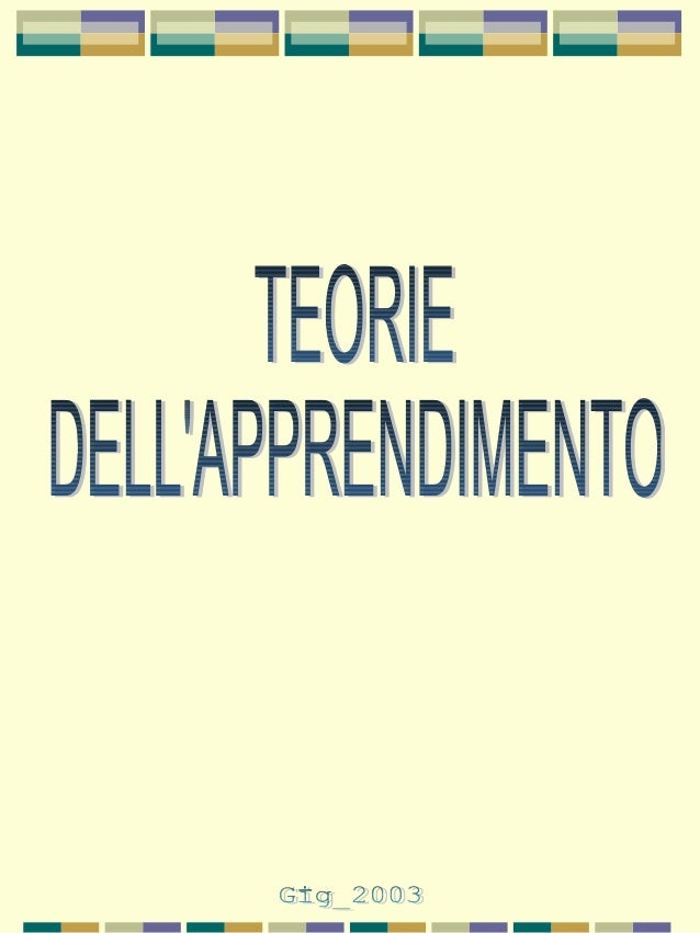 TEORIE DELL'APPRENDIMENTO   IL COMPORTAMENTISMO (behaviorism).IL COMPORTAMENTISMO (behaviorism).   La scuola comportamenti...