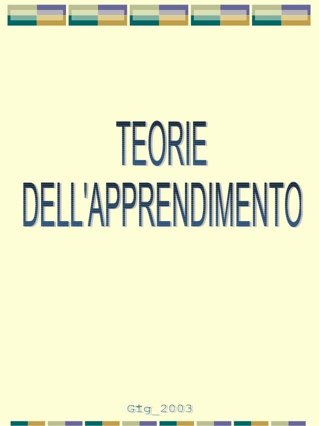 TEORIE DELL'APPRENDIMENTO  IL COMPORTAMENTISMO (behaviorism).IL COMPORTAMENTISMO (behaviorism).  La scuola comportamenti...