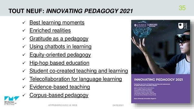 TOUT NEUF: INNOVATING PEDAGOGY 2021  Best learning moments  Enriched realities  Gratitude as a pedagogy  Using chatbot...
