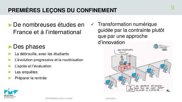 PREMIÈRES LEÇONS DU CONFINEMENT ►De nombreuses études en France et à l'international ►Des phases ► La débrouille, avec les...