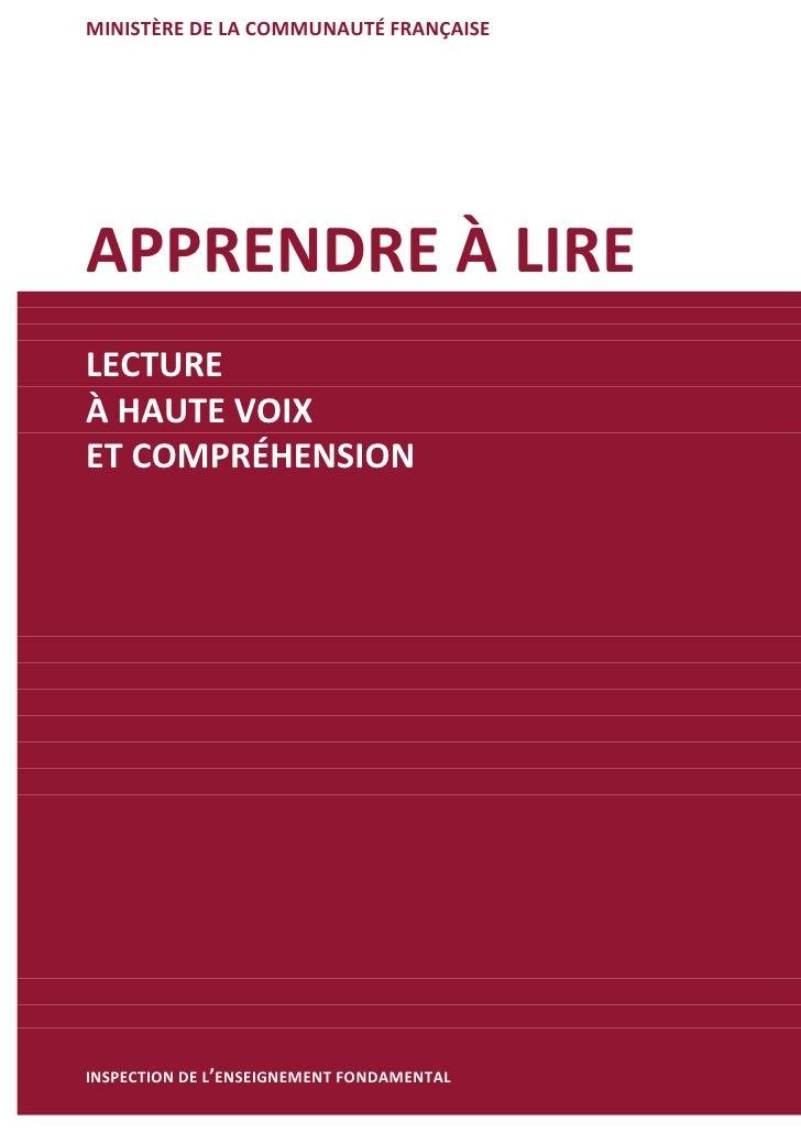MINISTÈRE DE LA COMMUNAUTÉ FRANÇAISE    APPRENDRE À LIRE    LECTURE    À HAUTE VOIX    ET COMPRÉHENSION    INSPECTION ...