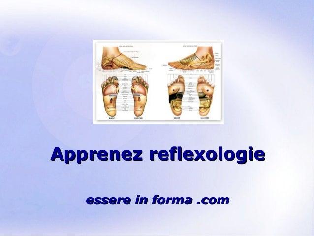 Page 1 Apprenez reflexologieApprenez reflexologie essere in forma .comessere in forma .com