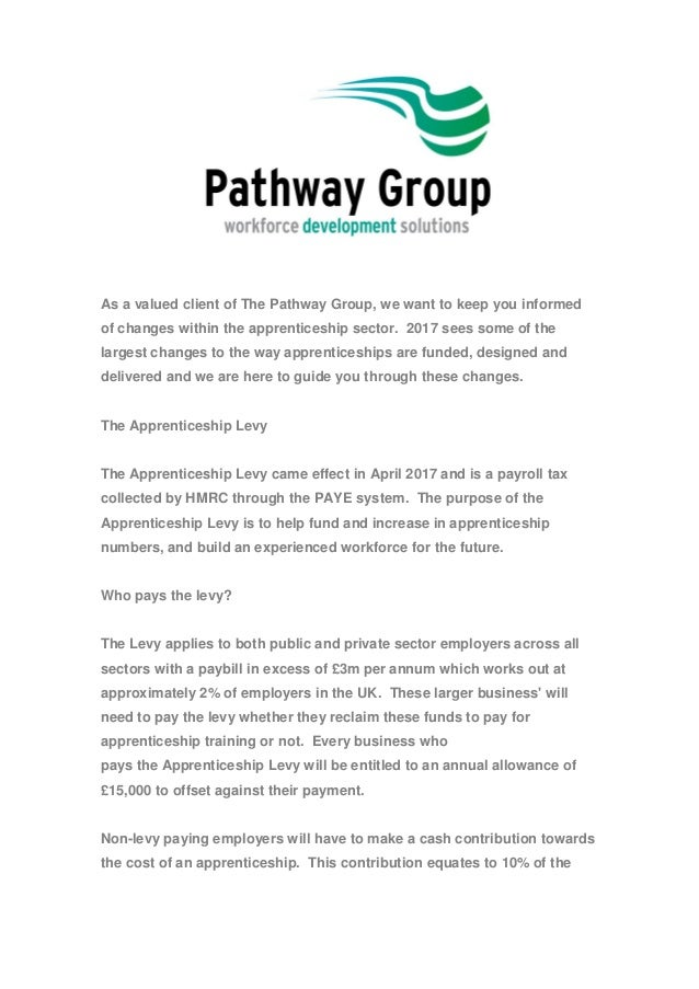 As a valued client of The Pathway Group, we want to keep you informed of changes within the apprenticeship sector. 2017 se...