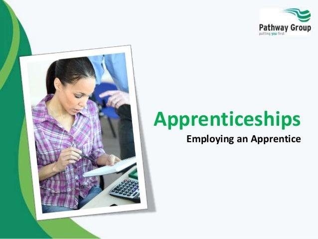 Apprenticeships Employing an Apprentice