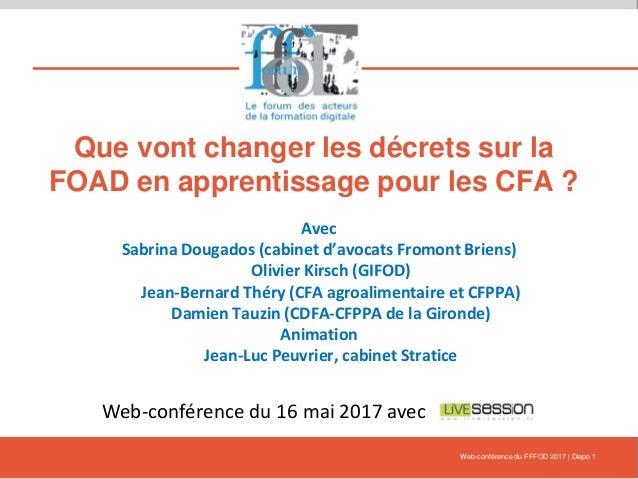 Que vont changer les décrets sur la FOAD en apprentissage pour les CFA ? Avec Sabrina Dougados (cabinet d'avocats Fromont ...