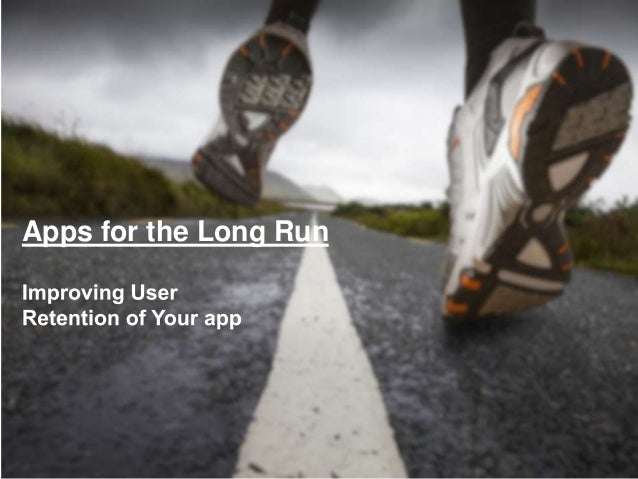 Apps for the Long Run