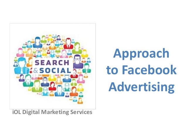 iOL Digital Marketing Services Approach to Facebook Advertising