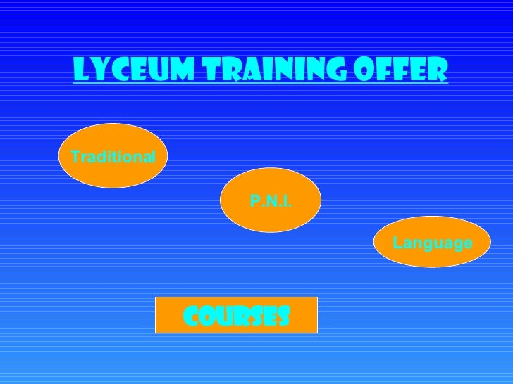 Lyceum Training offer Traditional P.N.I. Language COURSES
