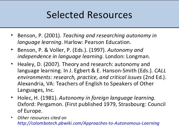 the language learner autonomy education essay The benefits of learner autonomy education essay print reference this   other reasons and benefits for encouraging learner autonomy amongst language learners are:.