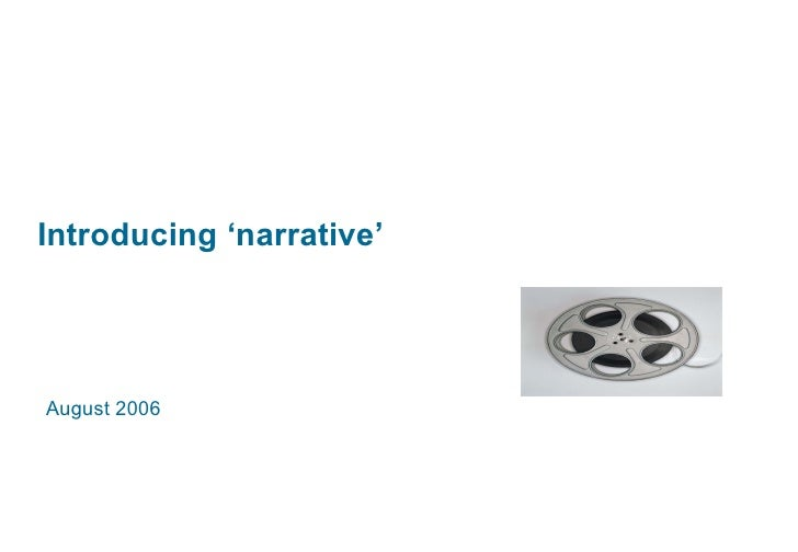 Introducing 'narrative' August 2006