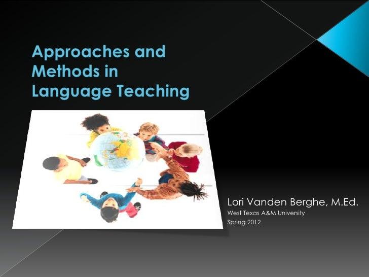 Lori Vanden Berghe, M.Ed.West Texas A&M UniversitySpring 2012