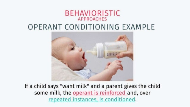 operant conditioning and language acquisition Therefore, operant conditioning may be applied in the language acquisition of a toddler in positive reinforcement, a reward may be given to the toddler when he or she uses a desired word.