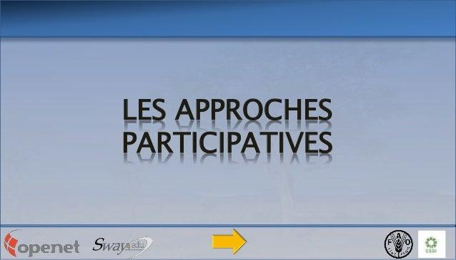 LES APPROCHES PARTICIPATIVES