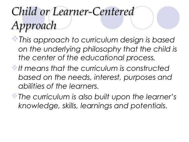 problem centered curriculum designs After discussing changes in goals, we explore the design of learning environments from four perspectives that appear to be particularly important given current data about human learning, namely, the degree to which learning environments are learner centered, knowledge centered, assessment centered, and community centered.