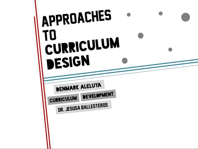 Essay approaches to curriculum design