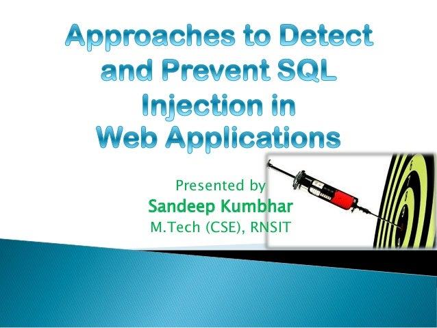 Presented by Sandeep Kumbhar M.Tech (CSE), RNSIT