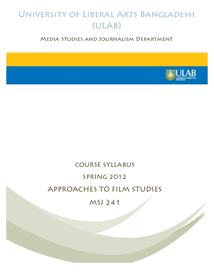 University of Liberal Arts Bangladesh                 (ULAB)    Media Studies and Journalism Department              COURS...