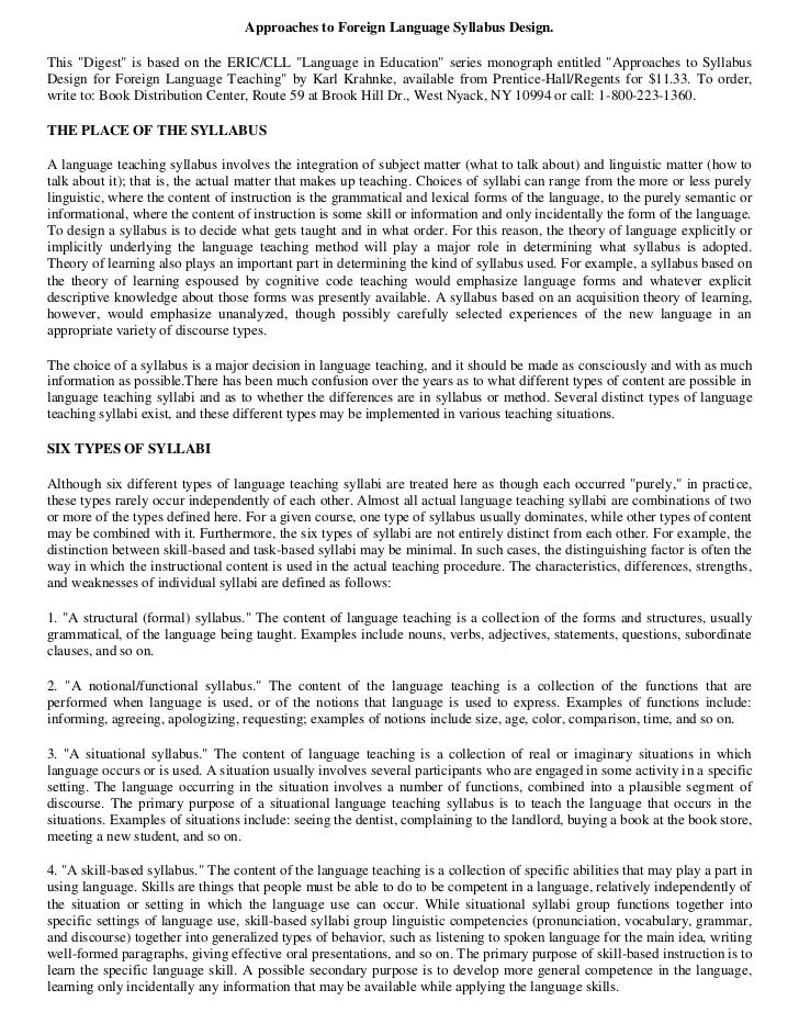 "Approaches to Foreign Language Syllabus Design.This ""Digest"" is based on the ERIC/CLL ""Language in Education"" series monog..."