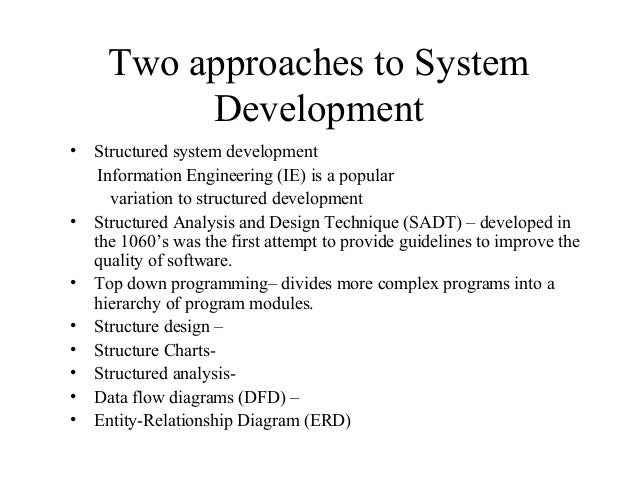 an analysis of approaches to system development Systems analysis and design in a changing world, sixth edition 8-1 chapter 8 – approaches to system development table of contents chapter overview.