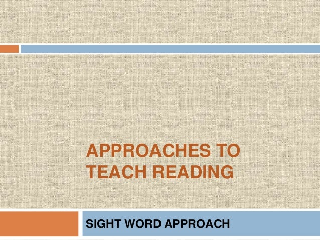 reading and approaches to reading strategies This all makes reading strategies somewhat content area specific stopping ( maybe the most undervalued strategy ever) and rereading might.